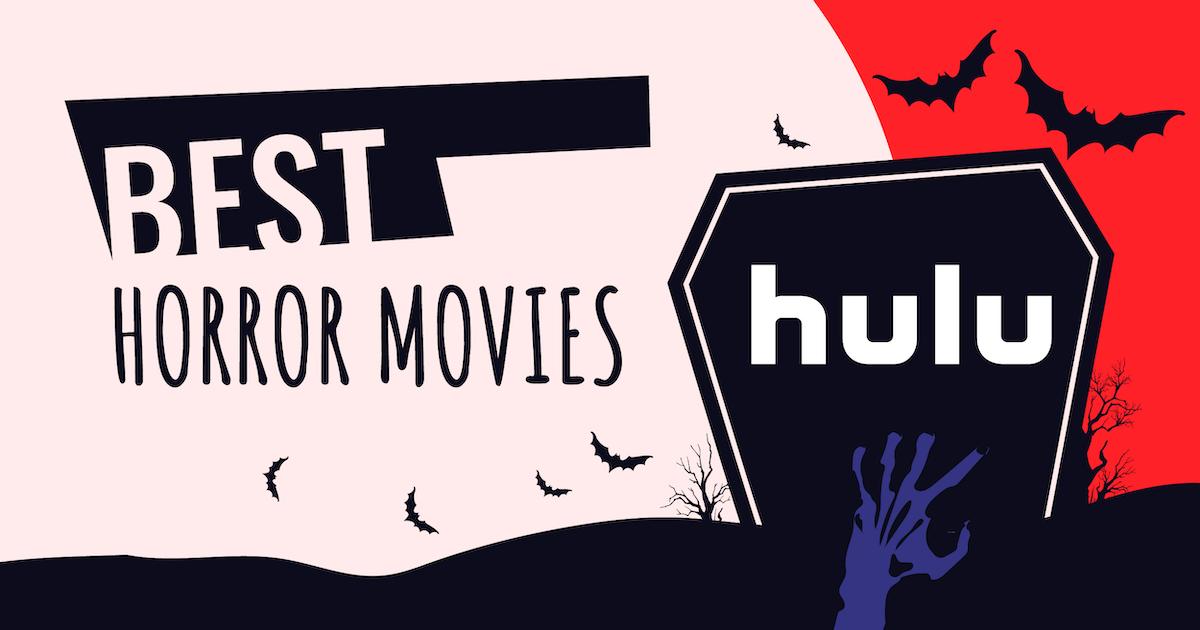 Best Horror Movies Hulu