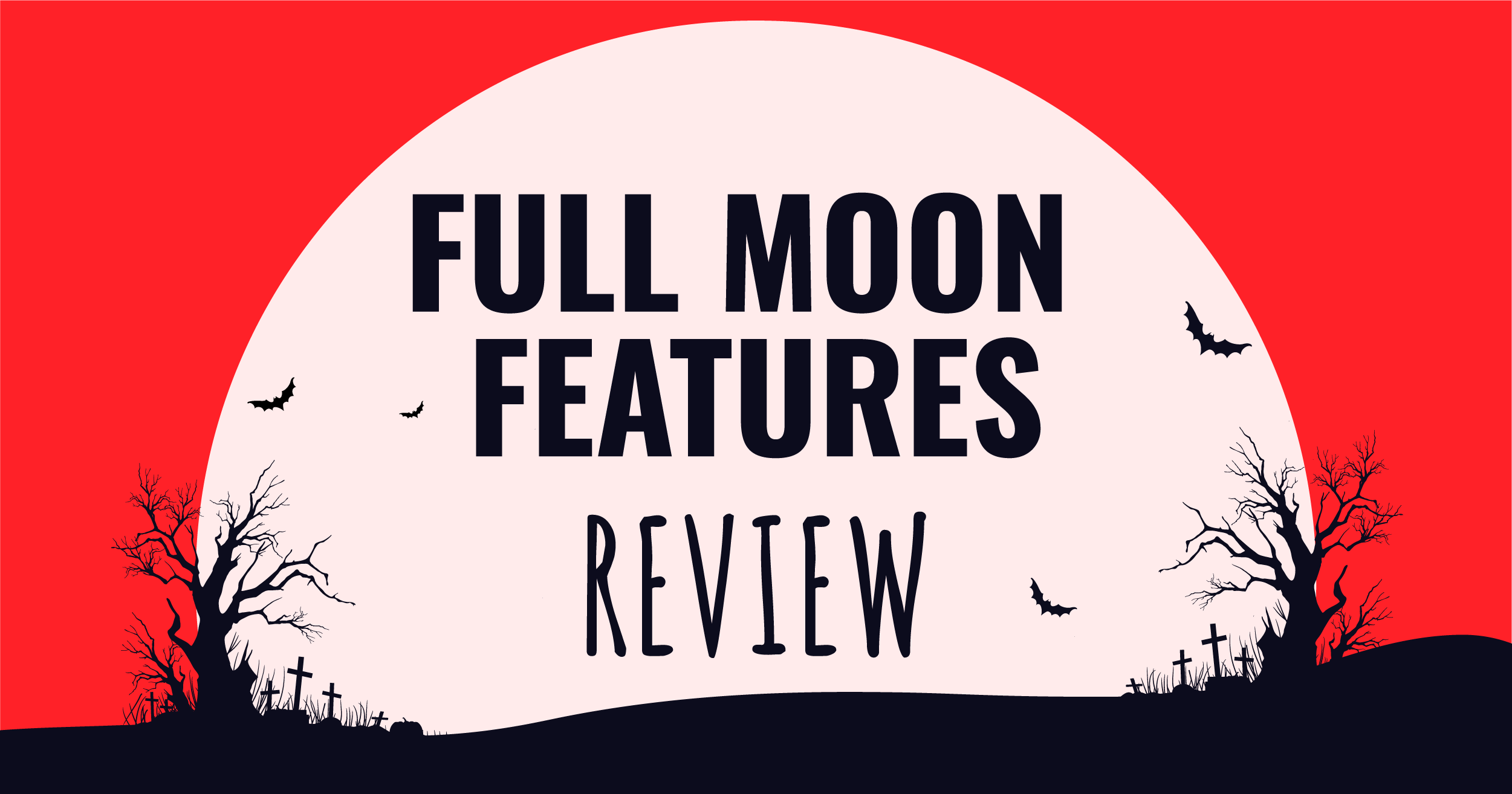full-moon-features-review