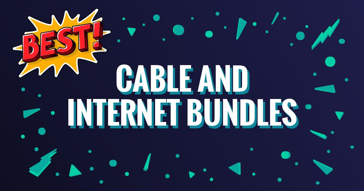 Best Cable and Internet Bundle Deals