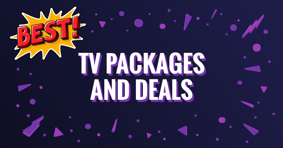 Best TV Packages and Deals