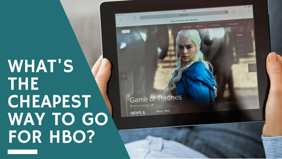 What's the Cheapest HBO Subscription? | CableTV com