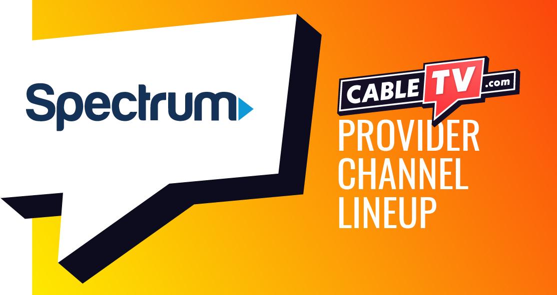 Spectrum Channel Lineup | CableTV.com