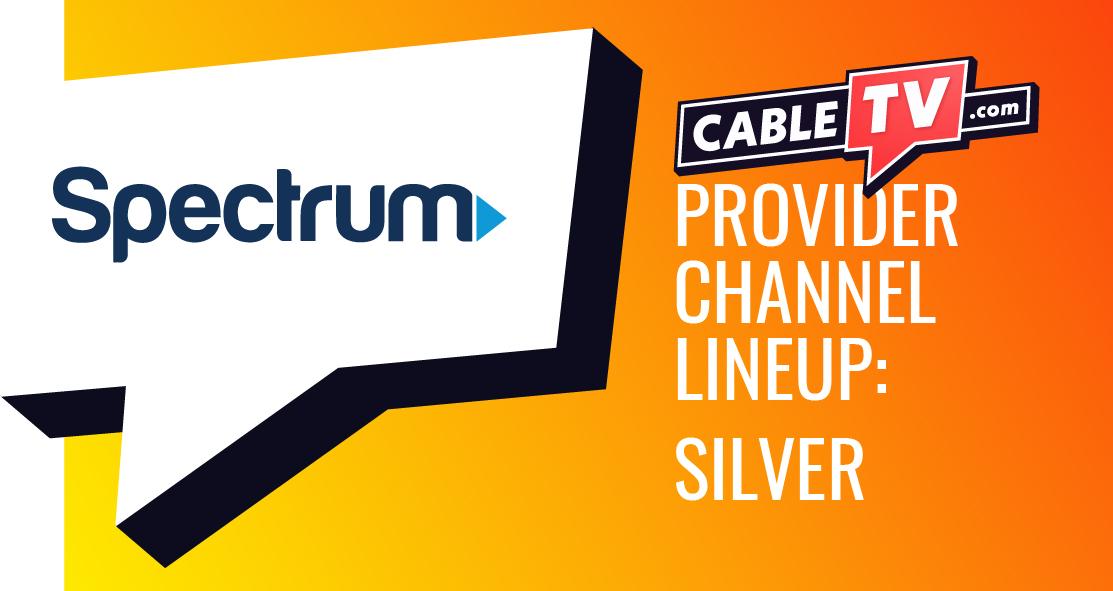 Spectrum Channel Lineup Guide - Silver | CableTV.com 2021